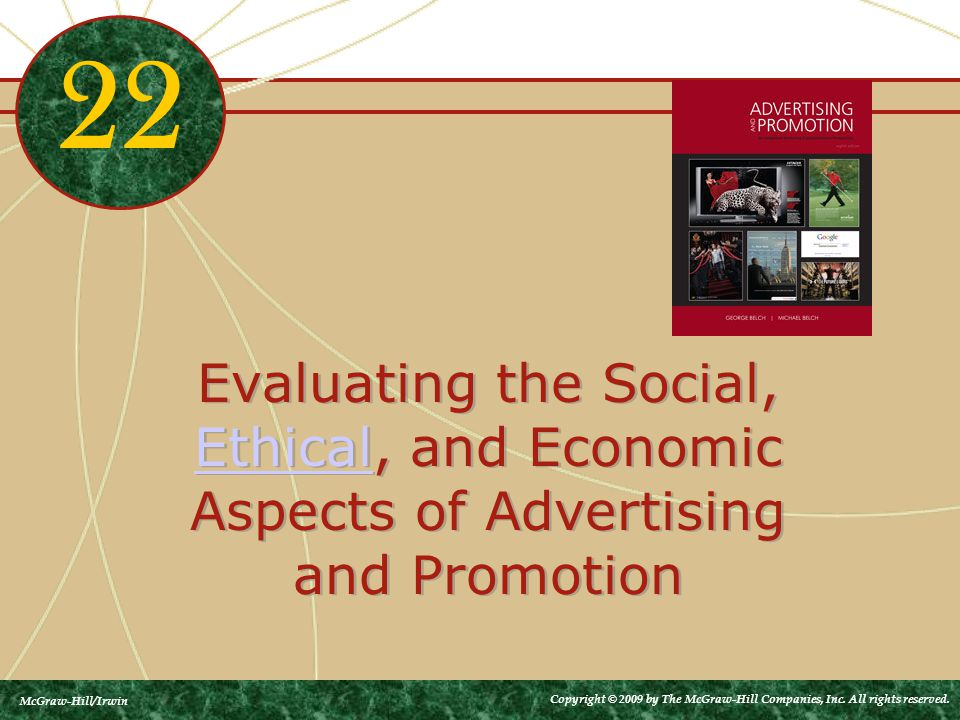 Evaluating the Social, Ethical, and Economic Aspects of Advertising and Promotion Ethical Evaluating the Social, Ethical, and Economic Aspects of Adve
