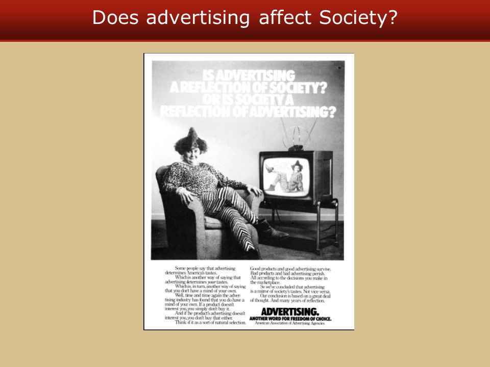 Does advertising affect Society?