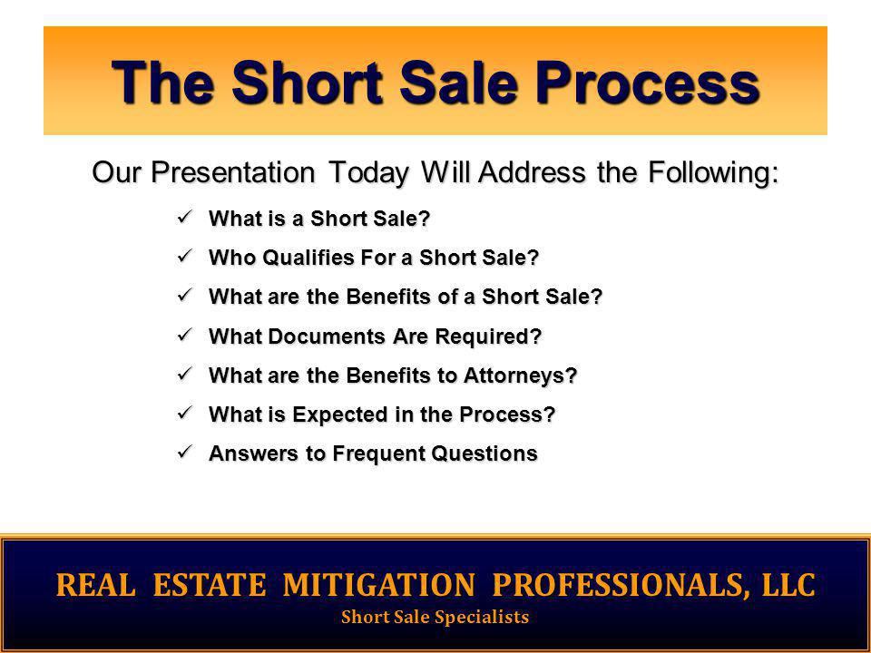 1 The Short Sale Process What is a Short Sale. What is a Short Sale.
