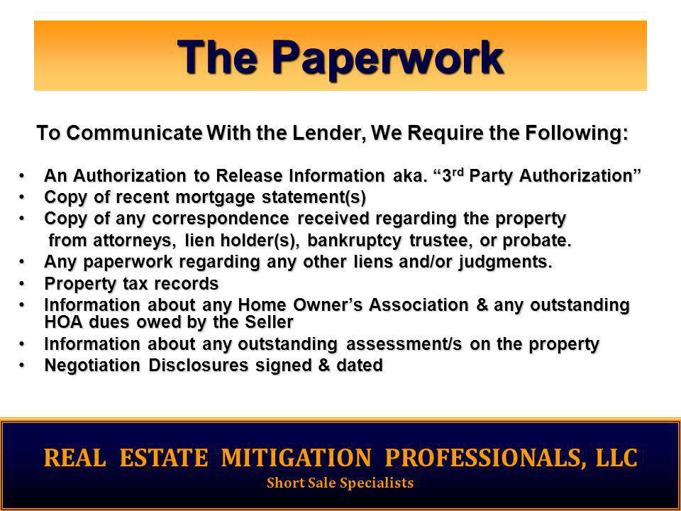 The Paperwork An Authorization to Release Information aka.