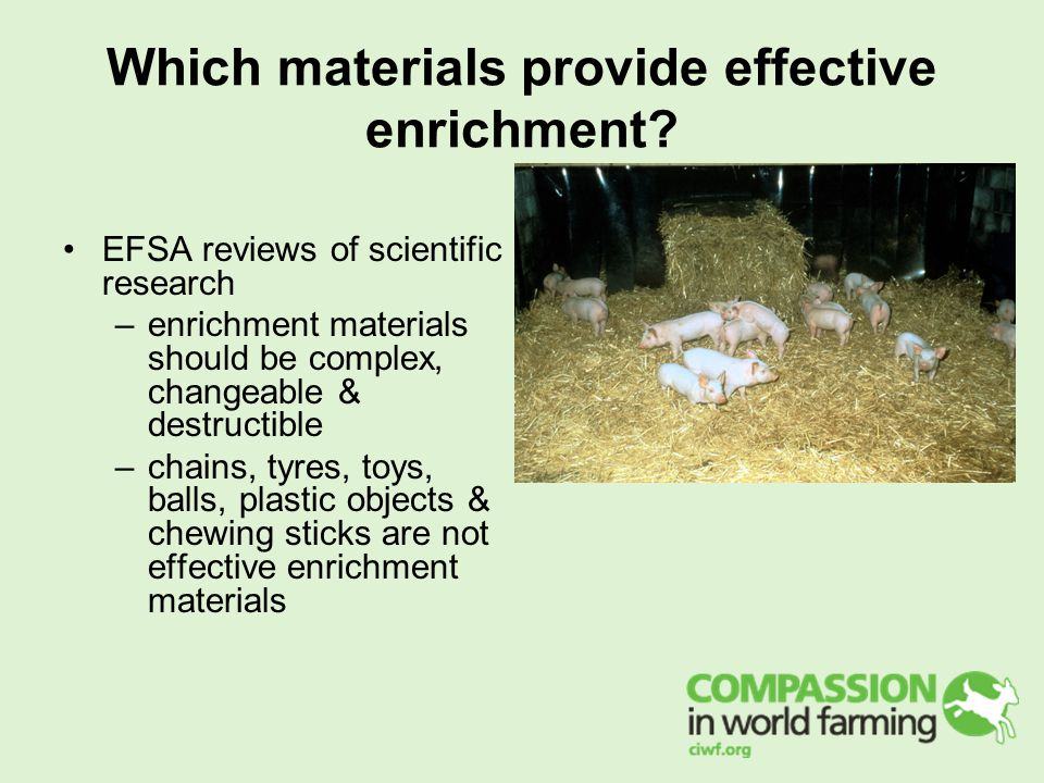 Which materials provide effective enrichment.