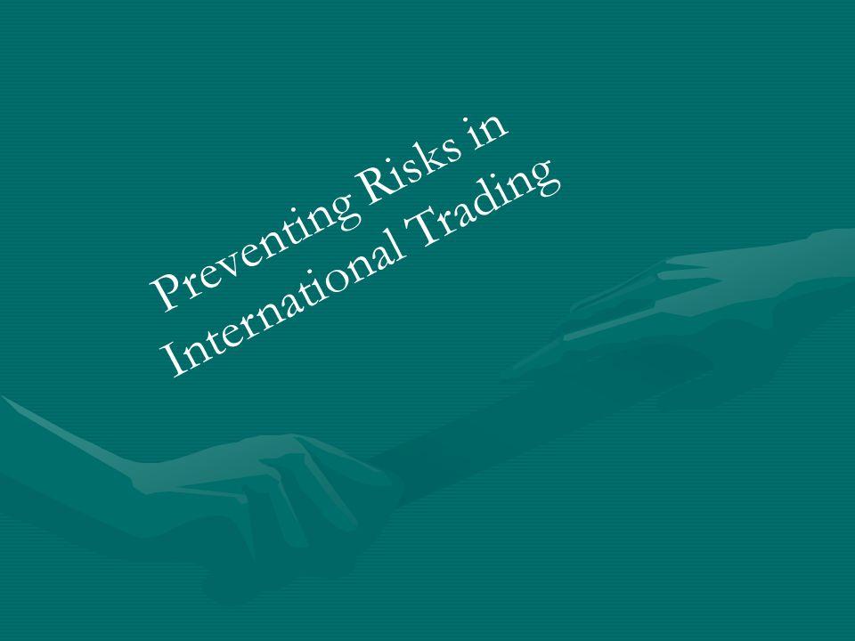 Preventing Risks in International Trading