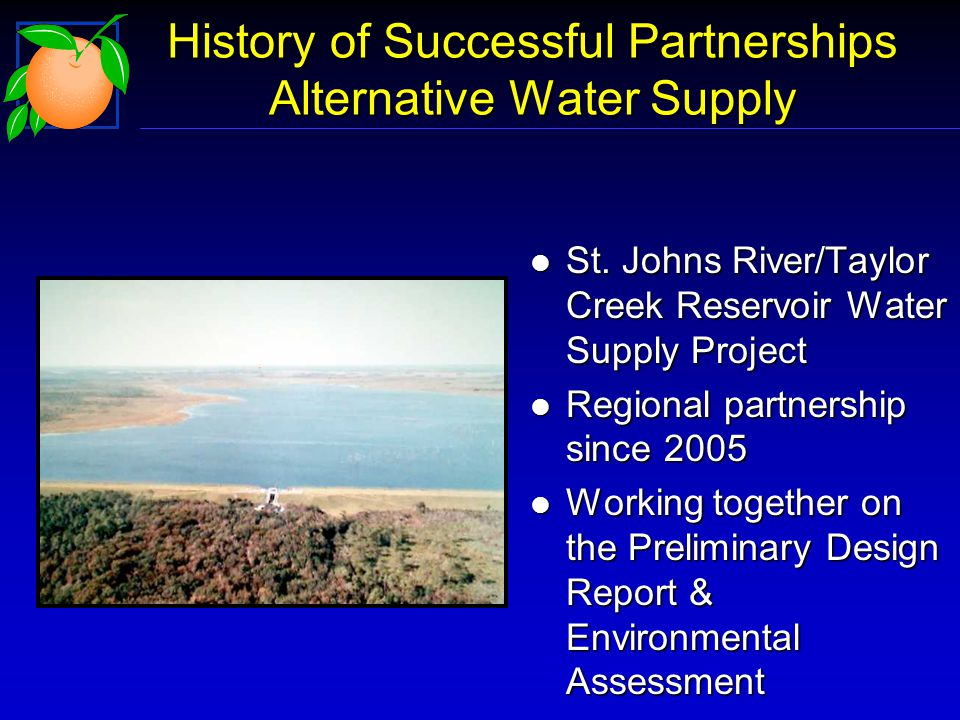 History of Successful Partnerships Alternative Water Supply l St.