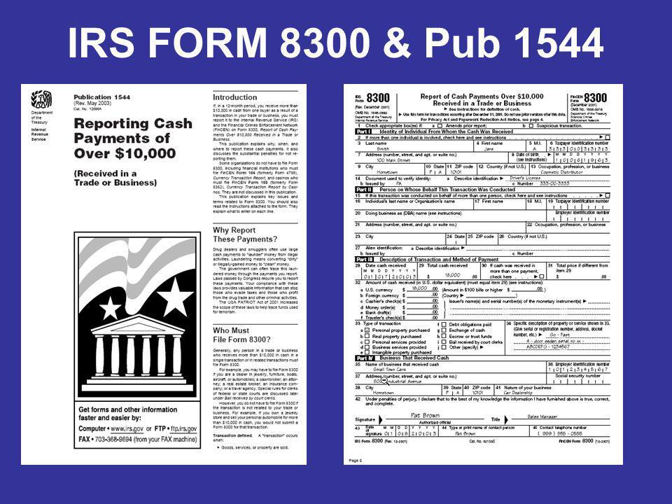 IRS FORM 8300 & Pub 1544