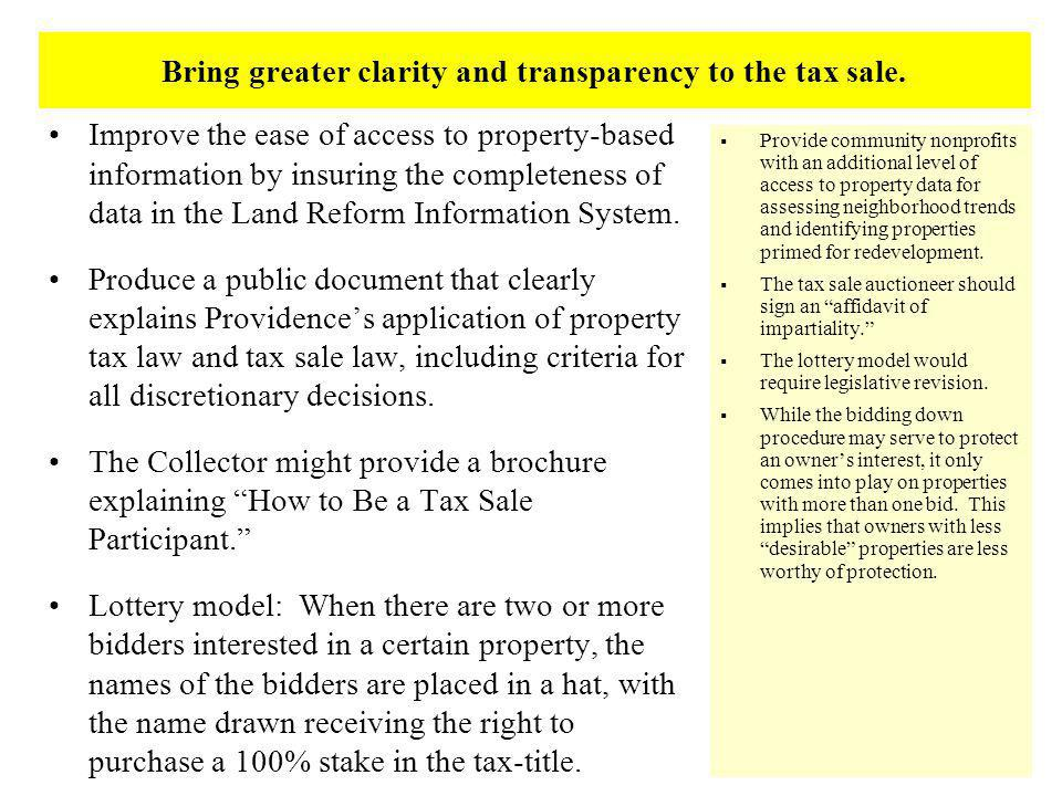 Bring greater clarity and transparency to the tax sale.