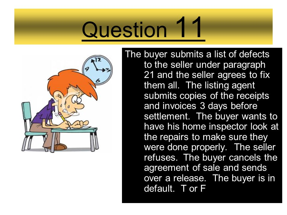 Question 10 A buyer and seller enter into an agreement of sale for a property in Delaware. In paragraph 21, the dates are as follows: 1st date for lis