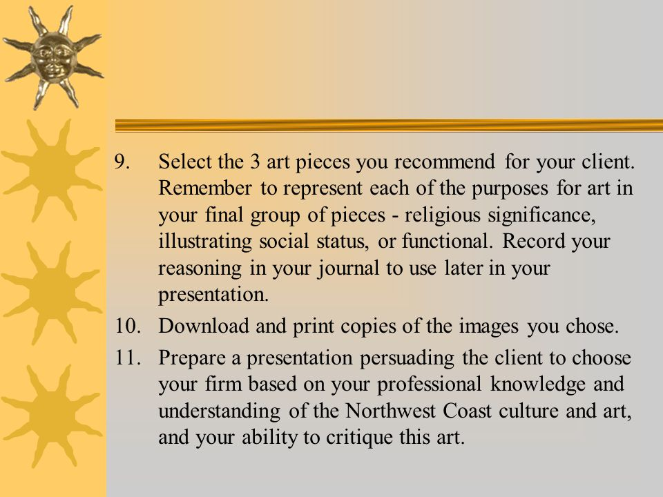 9. Select the 3 art pieces you recommend for your client.
