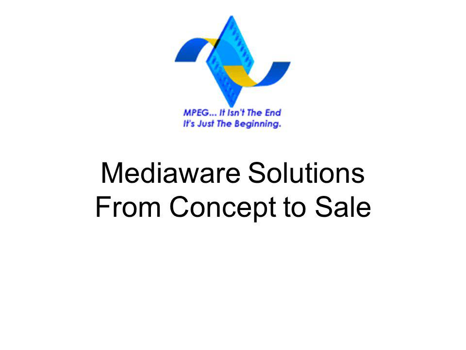 Mediaware Solutions From Concept to Sale