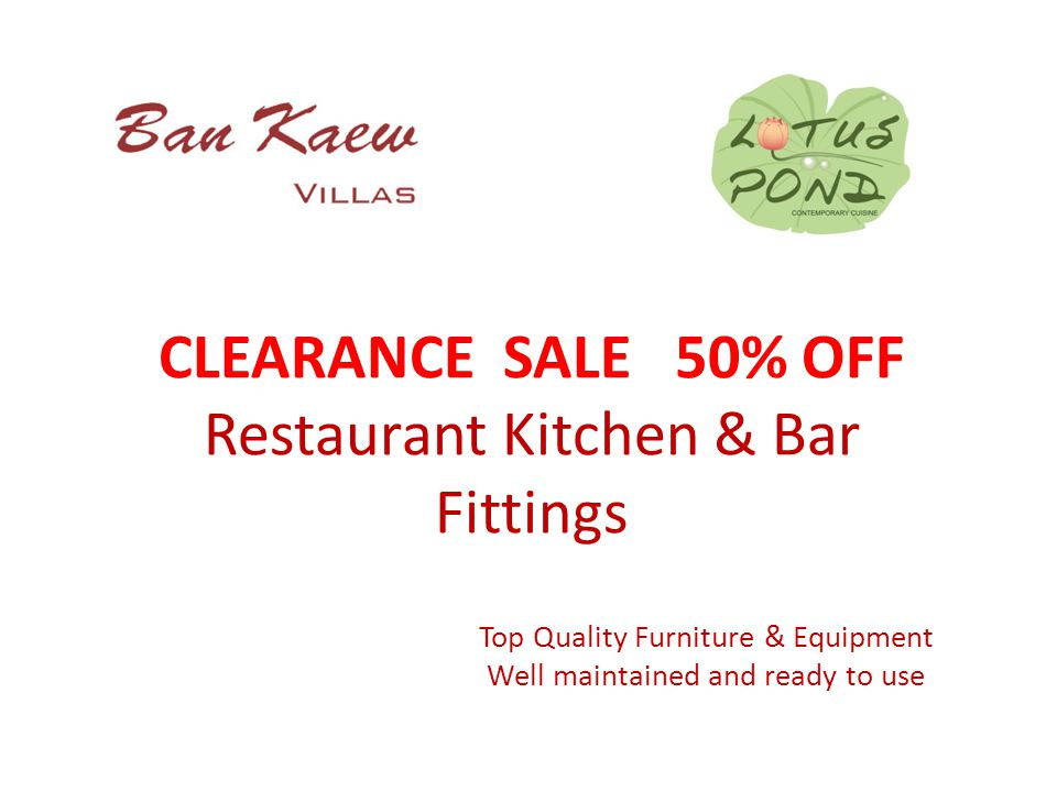 CLEARANCE SALE 50% OFF Restaurant Kitchen & Bar Fittings Top Quality Furniture & Equipment Well maintained and ready to use