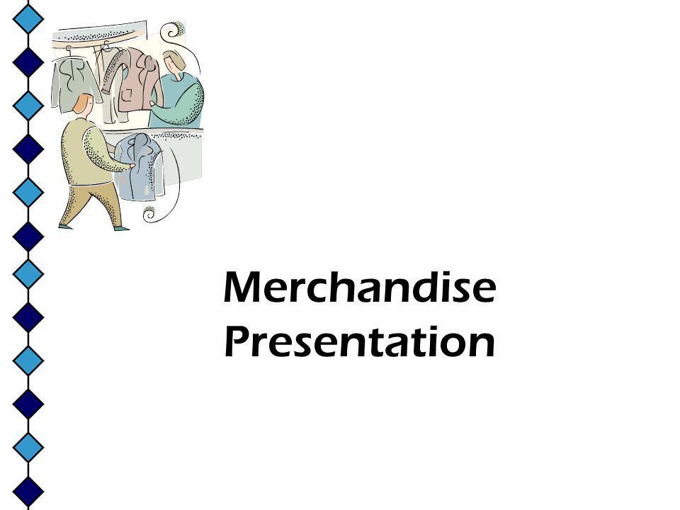 Merchandise Presentation