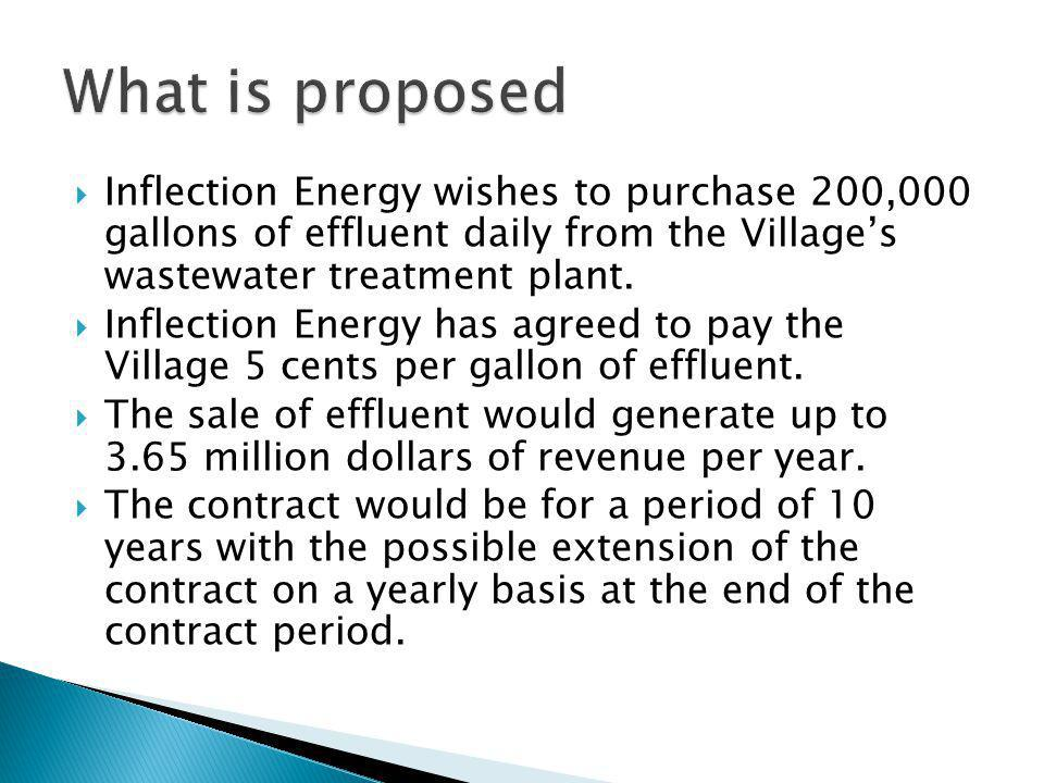 Inflection Energy wishes to purchase 200,000 gallons of effluent daily from the Villages wastewater treatment plant.