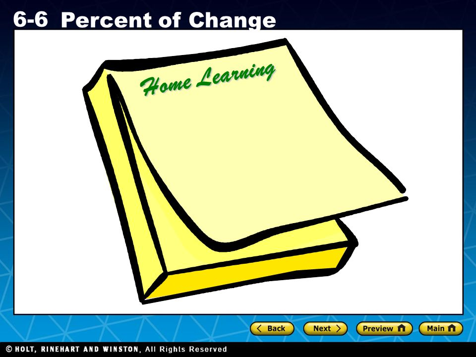 Holt CA Course 1 6-6 Percent of Change Home Learning