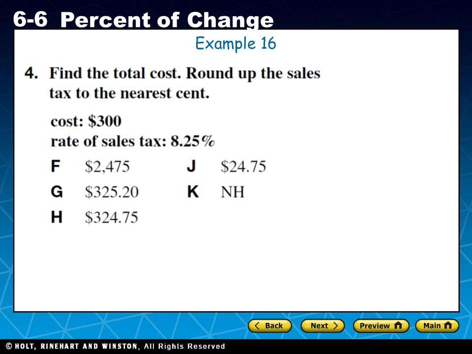 Holt CA Course 1 6-6 Percent of Change Example 16