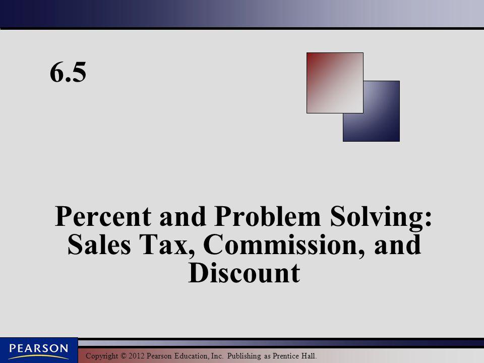 33 Copyright © 2012 Pearson Education, Inc.Publishing as Prentice Hall.