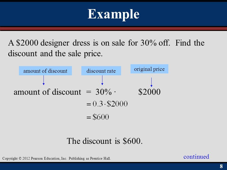 99 Copyright © 2012 Pearson Education, Inc.Publishing as Prentice Hall.