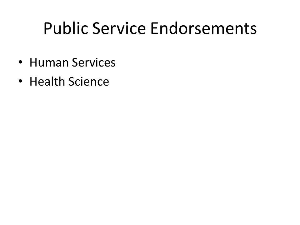 Public Service Endorsements Human Services Health Science