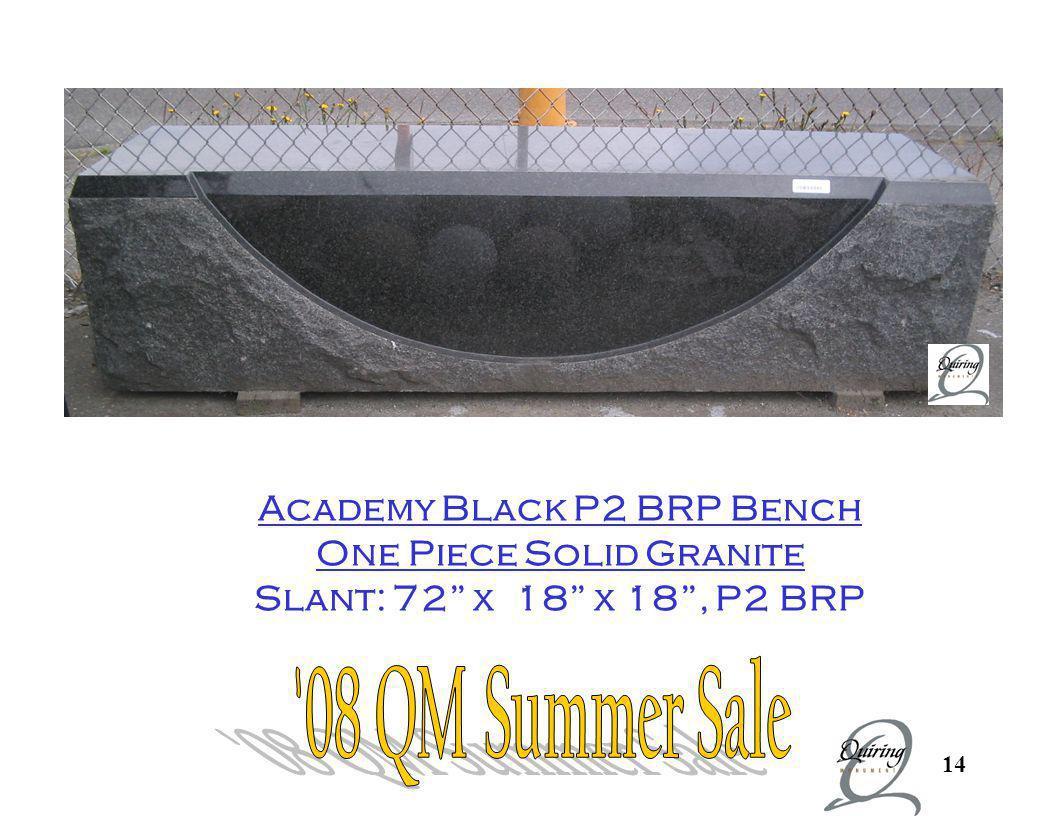 14 Academy Black P2 BRP Bench One Piece Solid Granite Slant: 72 x 18 x 18, P2 BRP