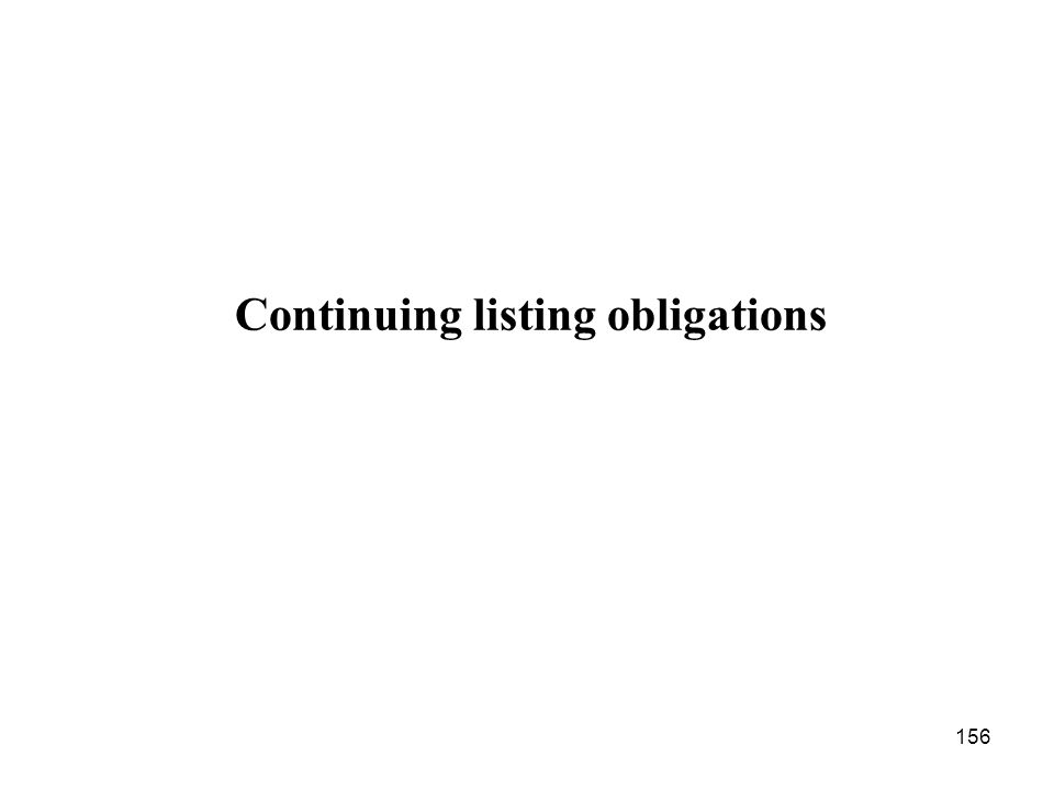 156 Continuing listing obligations