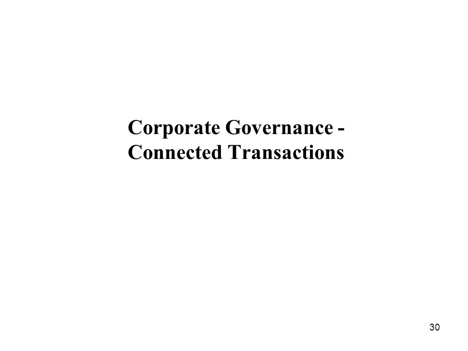 30 Corporate Governance - Connected Transactions