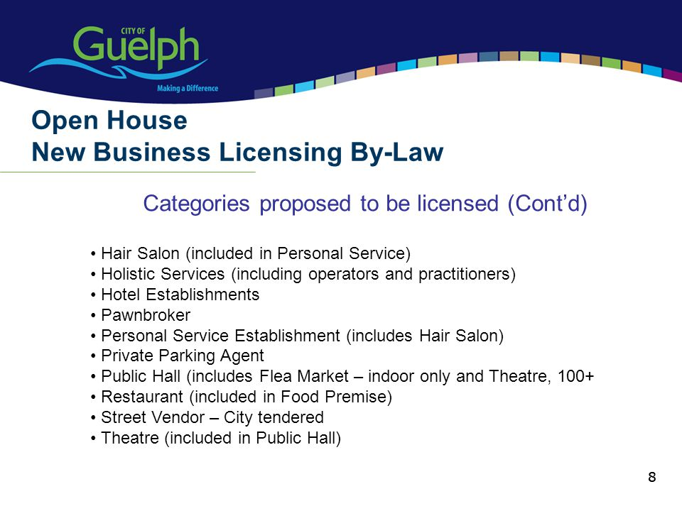 8 Categories proposed to be licensed (Contd) Open House New Business Licensing By-Law 8 Hair Salon (included in Personal Service) Holistic Services (including operators and practitioners) Hotel Establishments Pawnbroker Personal Service Establishment (includes Hair Salon) Private Parking Agent Public Hall (includes Flea Market – indoor only and Theatre, 100+ Restaurant (included in Food Premise) Street Vendor – City tendered Theatre (included in Public Hall)