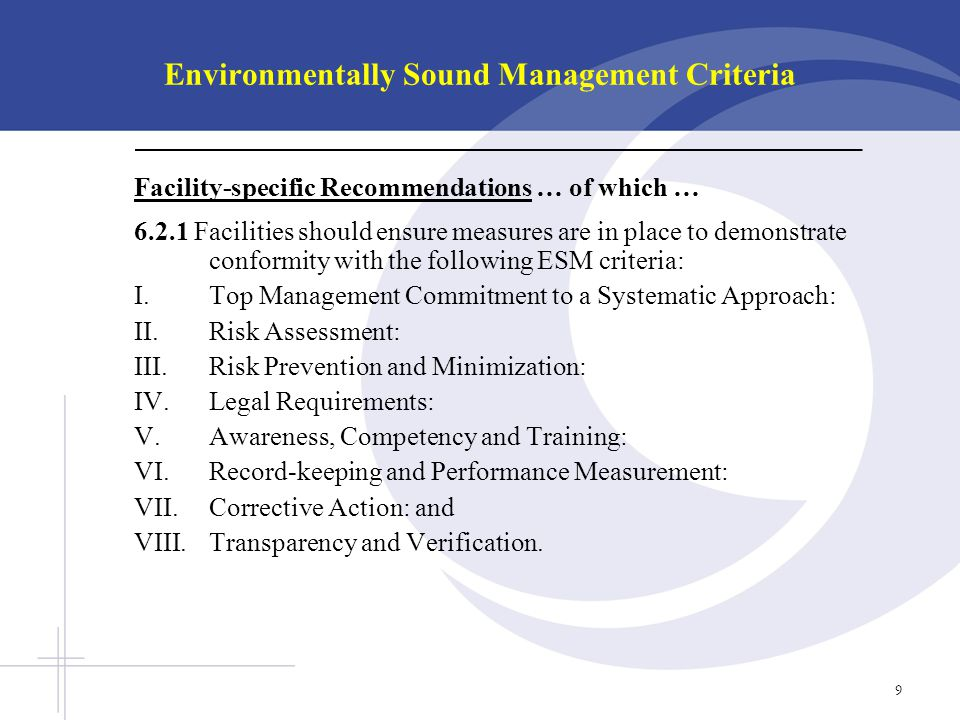 Environmentally Sound Management Criteria Facility-specific Recommendations … of which … 6.2.1 Facilities should ensure measures are in place to demon