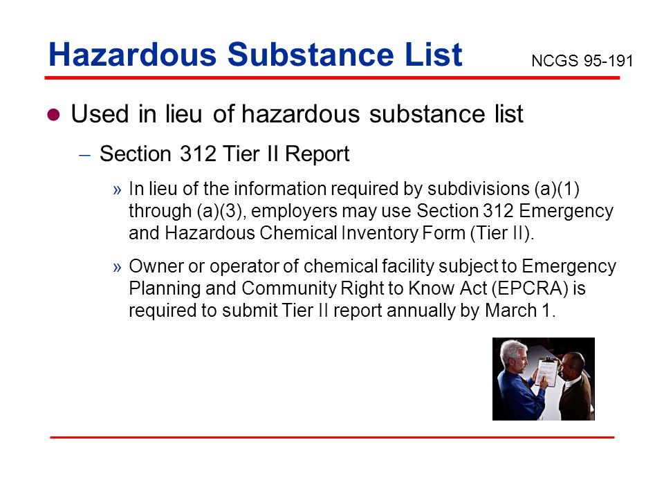 Hazardous Substance List Used in lieu of hazardous substance list Section 312 Tier II Report »In lieu of the information required by subdivisions (a)(