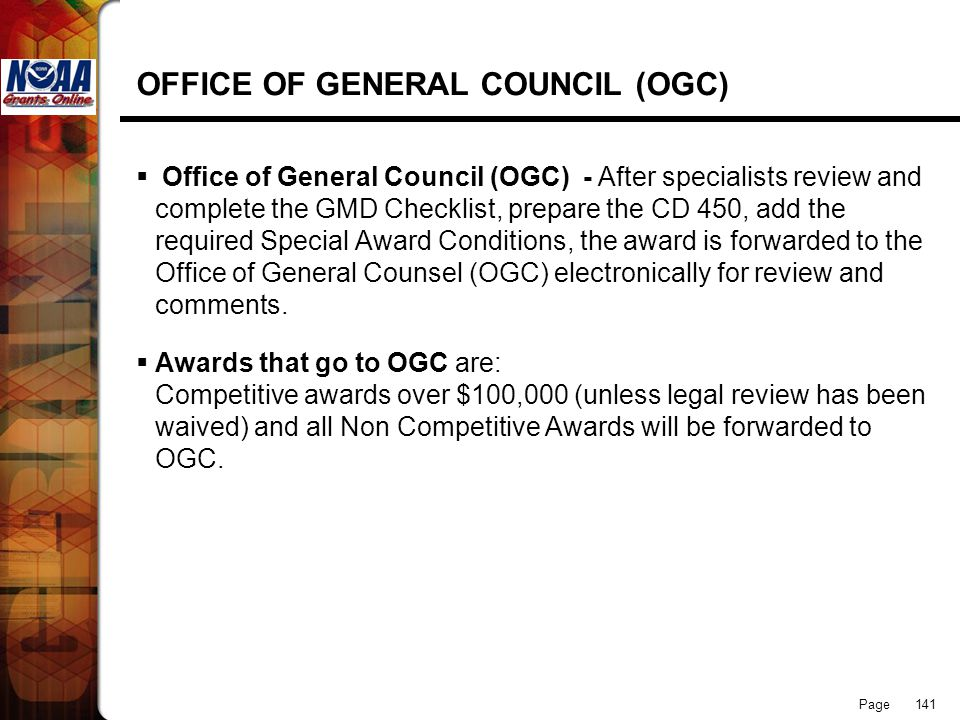 Page 141 OFFICE OF GENERAL COUNCIL (OGC) Office of General Council (OGC) - After specialists review and complete the GMD Checklist, prepare the CD 450
