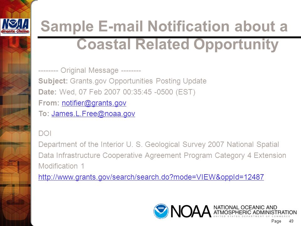Page 49 Sample E-mail Notification about a Coastal Related Opportunity -------- Original Message -------- Subject: Grants.gov Opportunities Posting Up