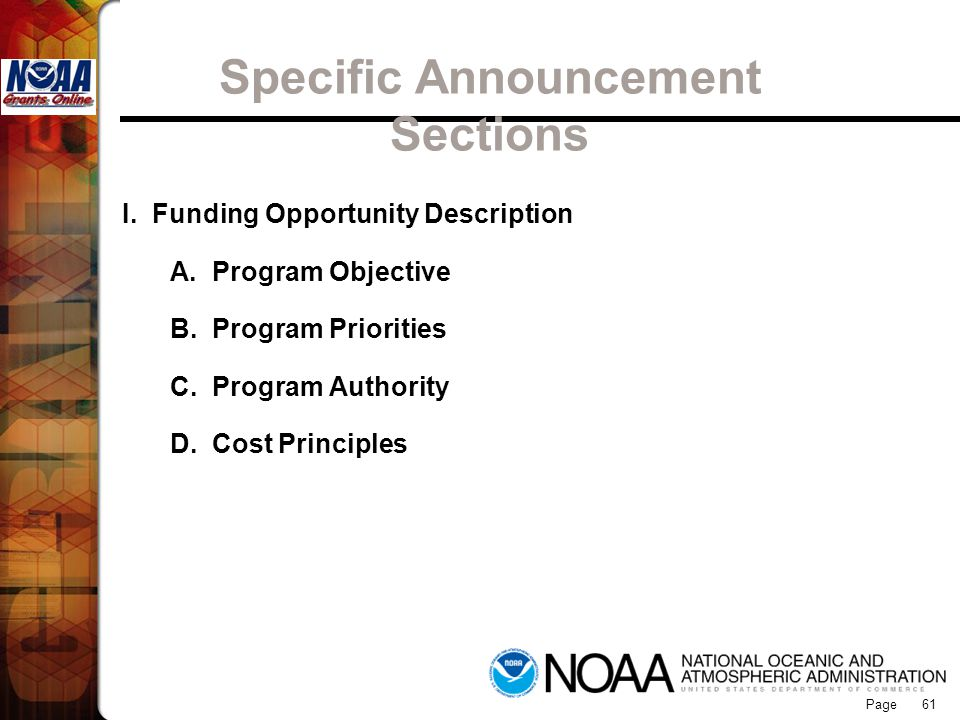 Page 61 Specific Announcement Sections I. Funding Opportunity Description A. Program Objective B. Program Priorities C. Program Authority D. Cost Prin