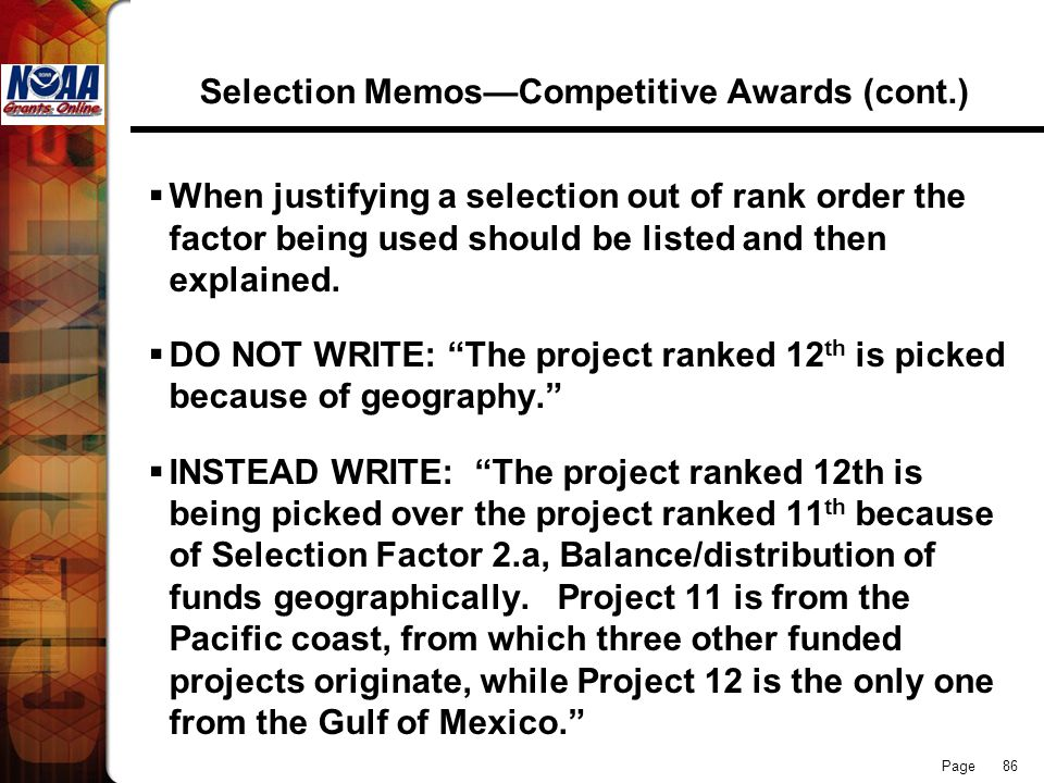 Page 86 Selection MemosCompetitive Awards (cont.) When justifying a selection out of rank order the factor being used should be listed and then explai