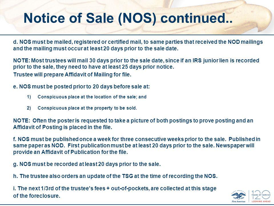 Notice of Sale (NOS) continued.. d.