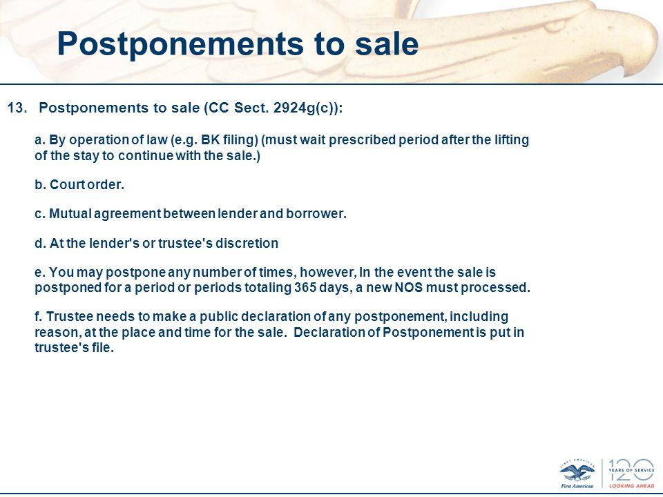 Postponements to sale 13. Postponements to sale (CC Sect.