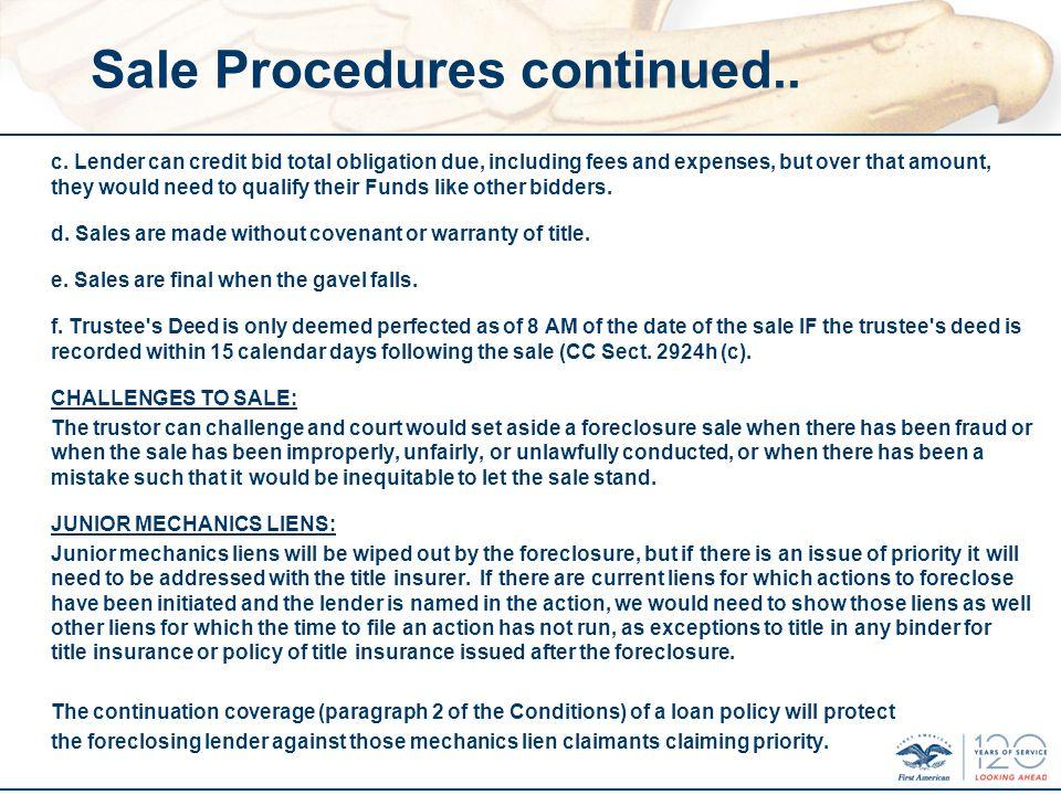 Sale Procedures continued.. c.