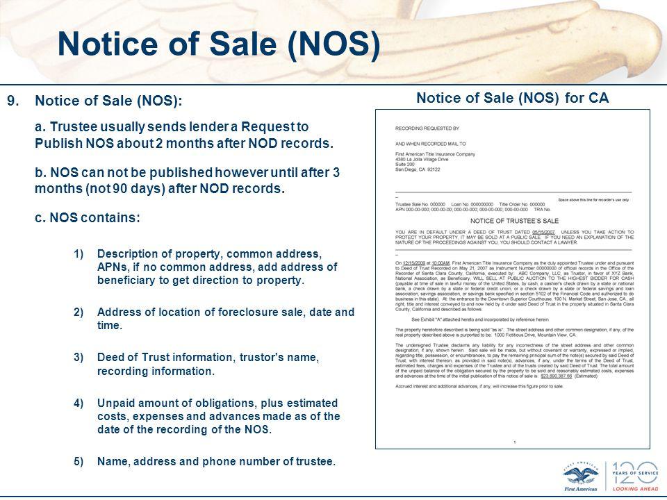 Notice of Sale (NOS) 9.Notice of Sale (NOS): a.
