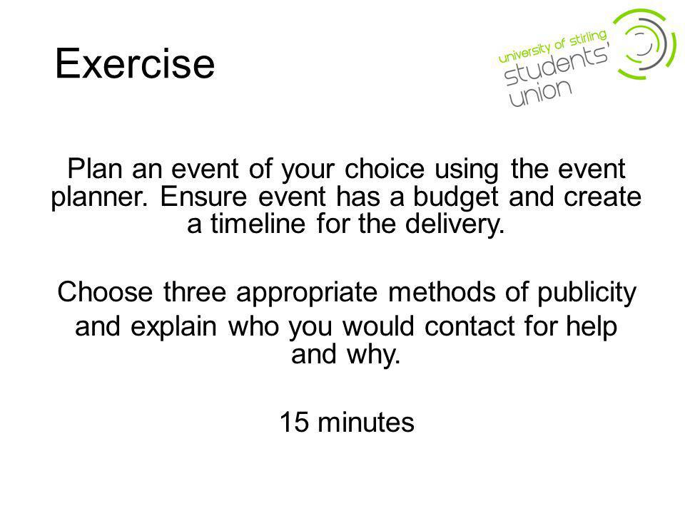 Exercise Plan an event of your choice using the event planner.