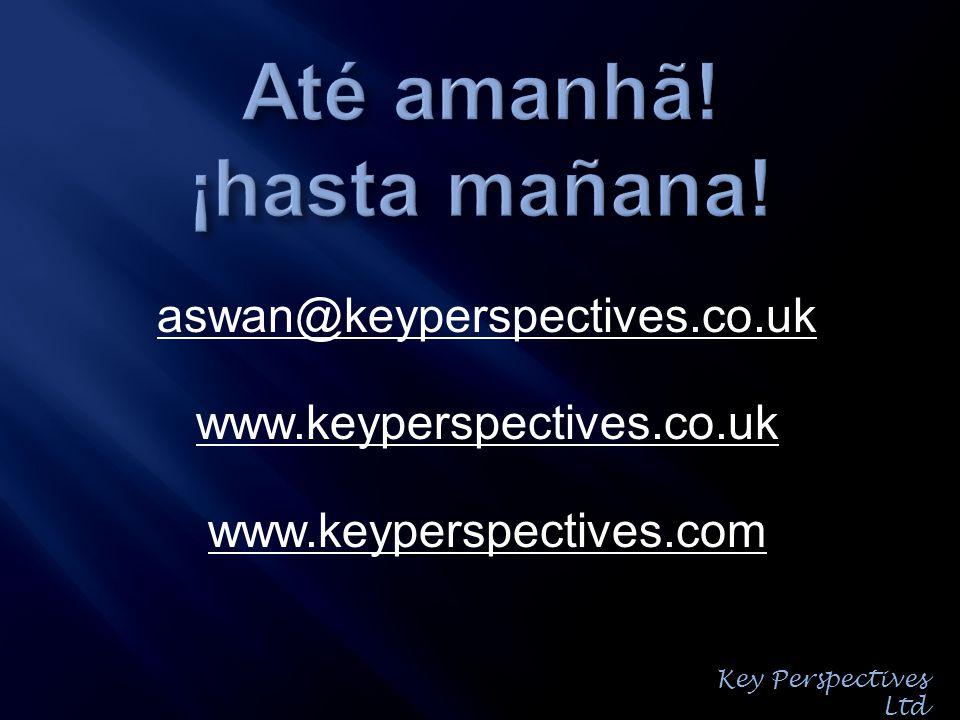 aswan@keyperspectives.co.uk www.keyperspectives.co.uk www.keyperspectives.com Key Perspectives Ltd