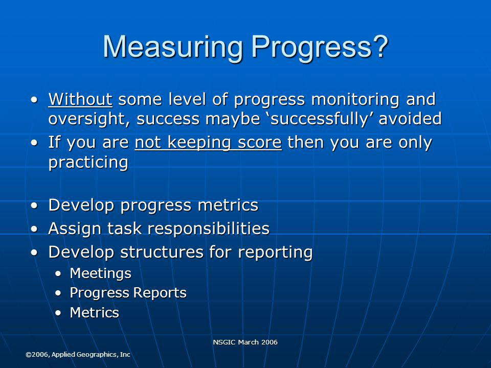 NSGIC March 2006 Measuring Progress.