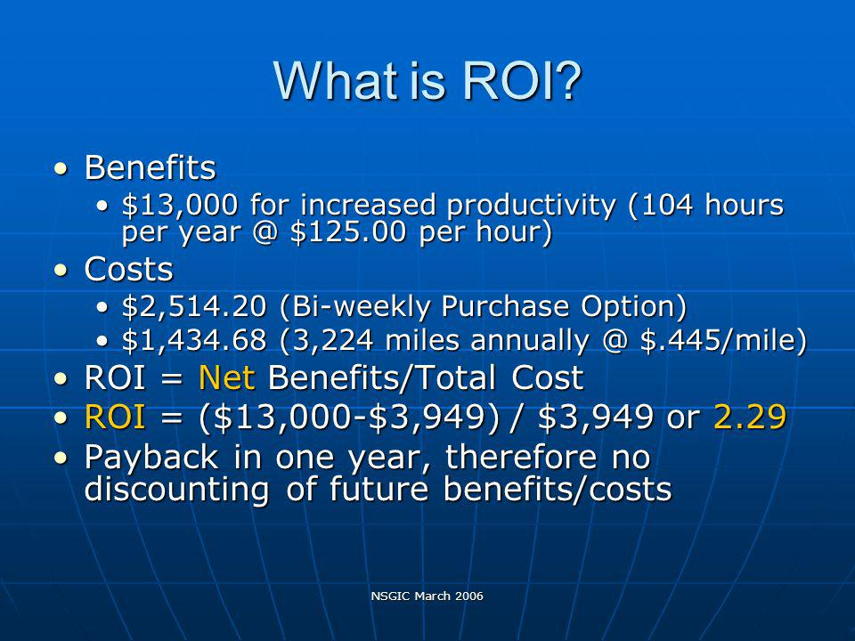 NSGIC March 2006 What is ROI.