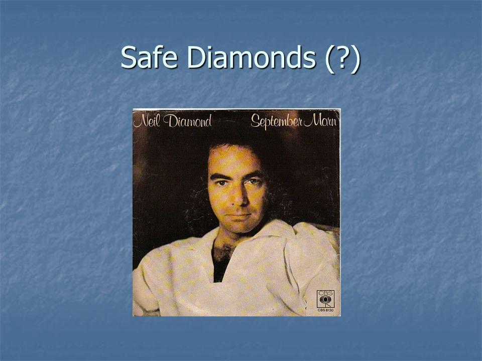 Safe Diamonds (?)