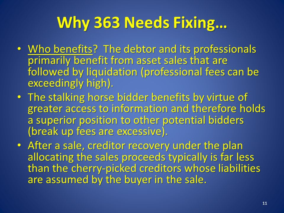 Why 363 Needs Fixing… Who benefits.