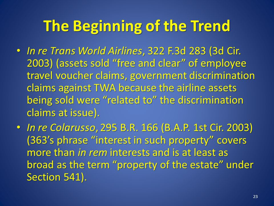 The Beginning of the Trend In re Trans World Airlines, 322 F.3d 283 (3d Cir.