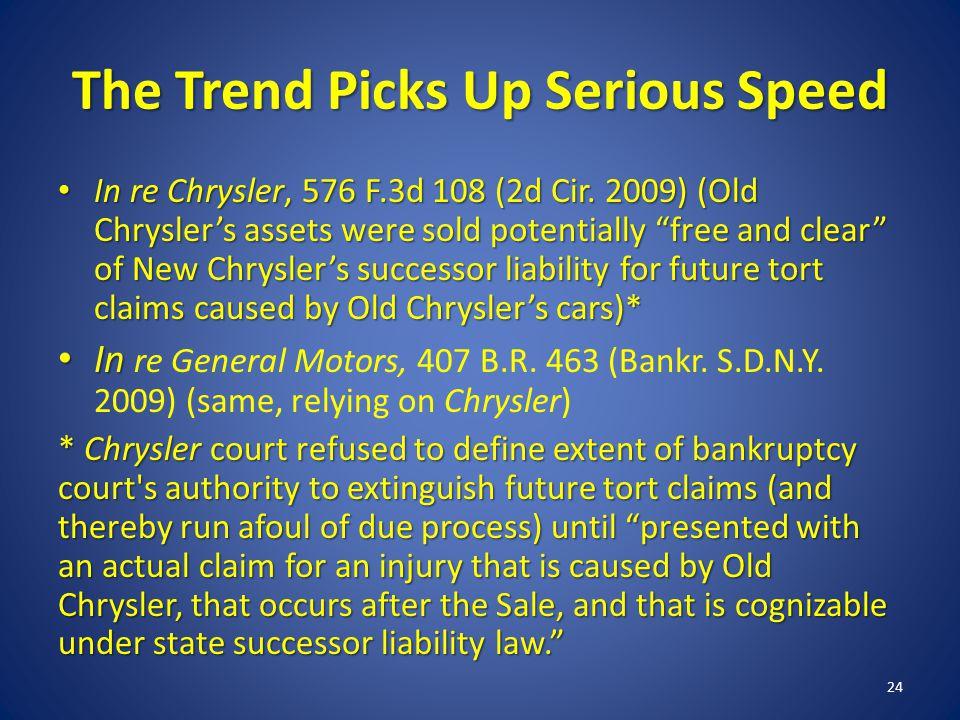 The Trend Picks Up Serious Speed In re Chrysler, 576 F.3d 108 (2d Cir.