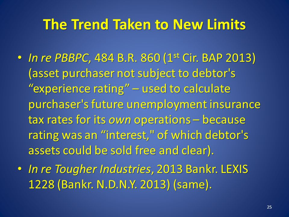 The Trend Taken to New Limits In re PBBPC, 484 B.R.