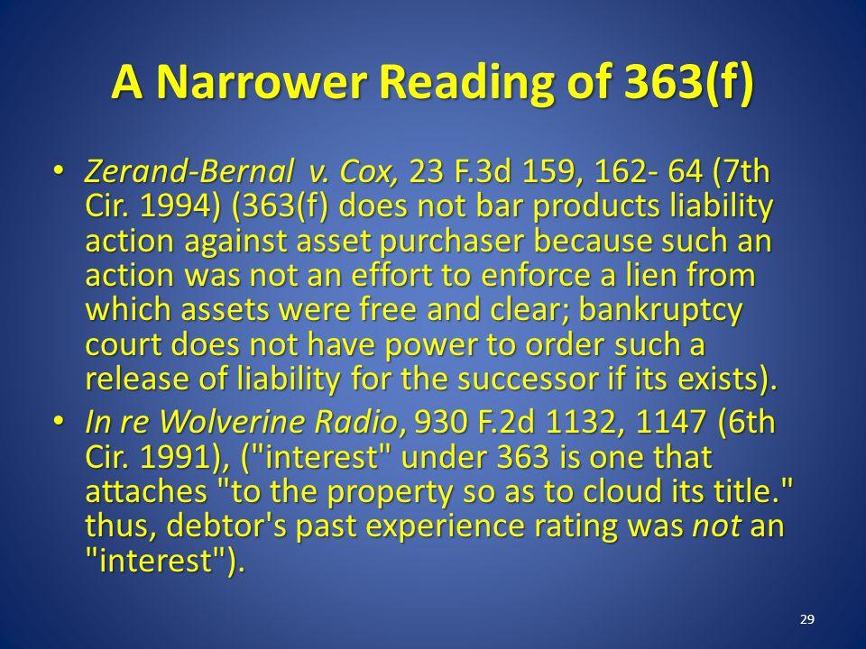 A Narrower Reading of 363(f) Zerand-Bernal v. Cox, 23 F.3d 159, 162- 64 (7th Cir.