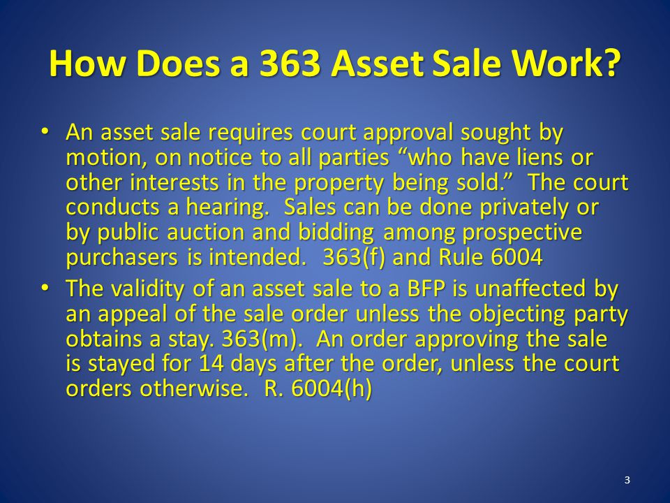 How Does a 363 Asset Sale Work.