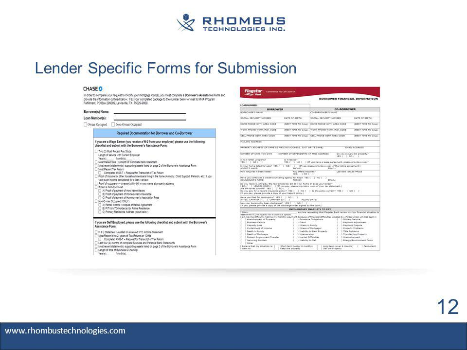 Lender Specific Forms for Submission www.rhombustechnologies.com 12
