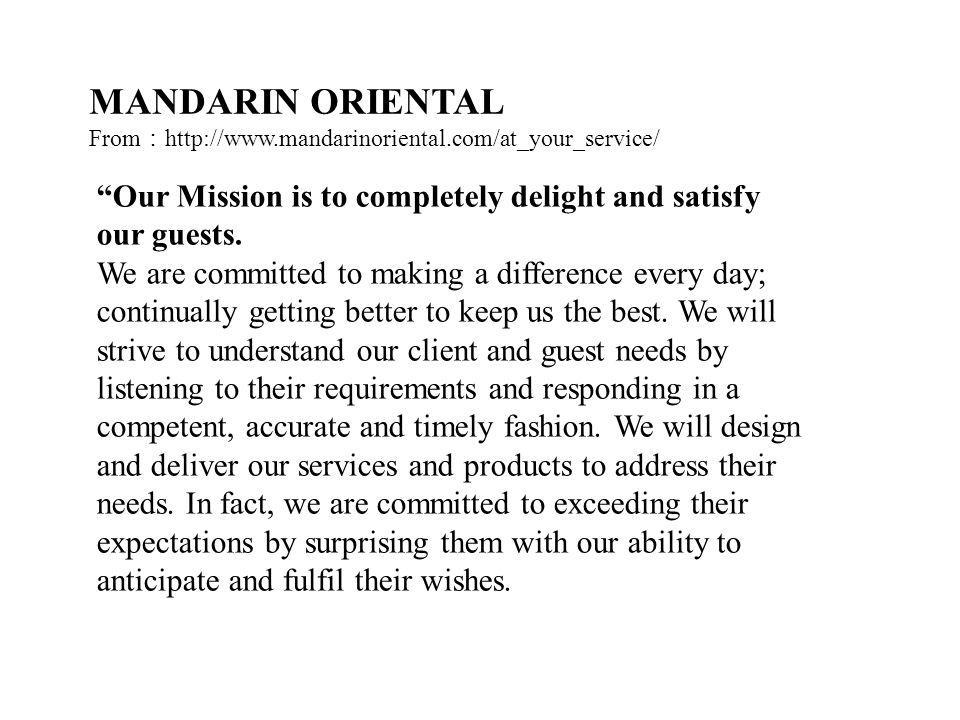 Our Mission is to completely delight and satisfy our guests.
