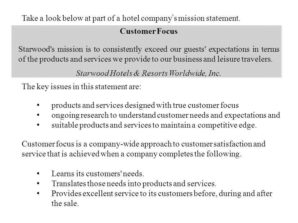 Take a look below at part of a hotel company s mission statement.
