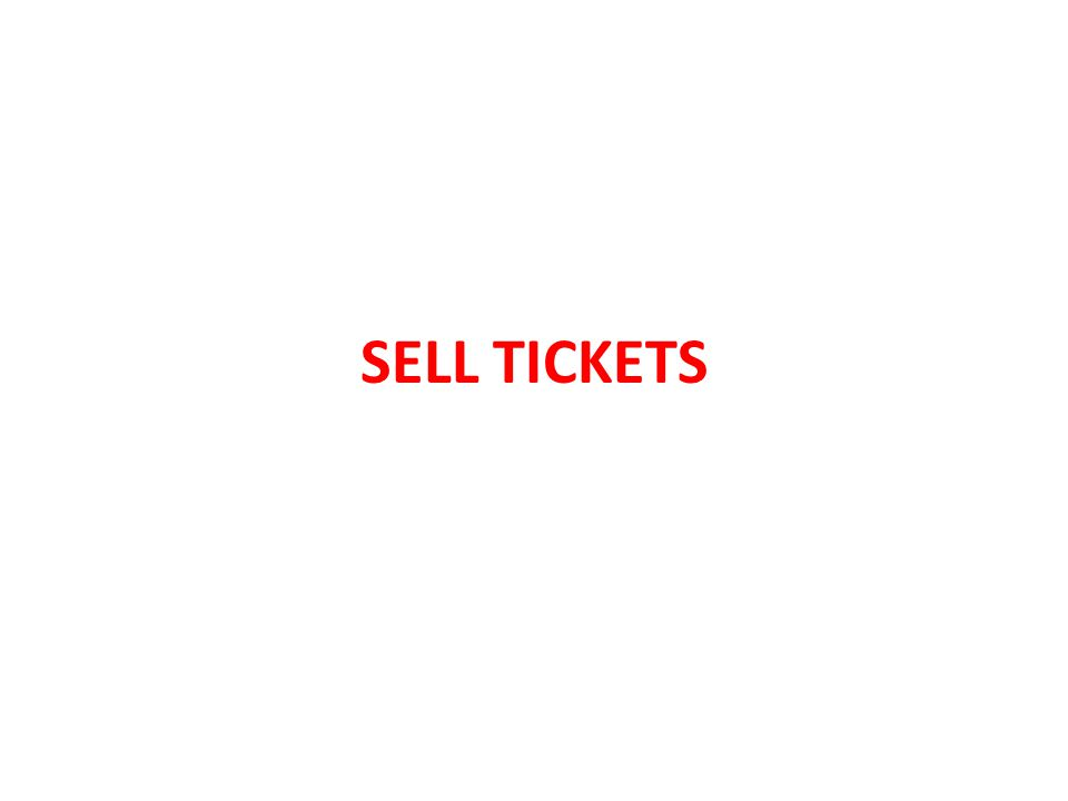 SELL TICKETS