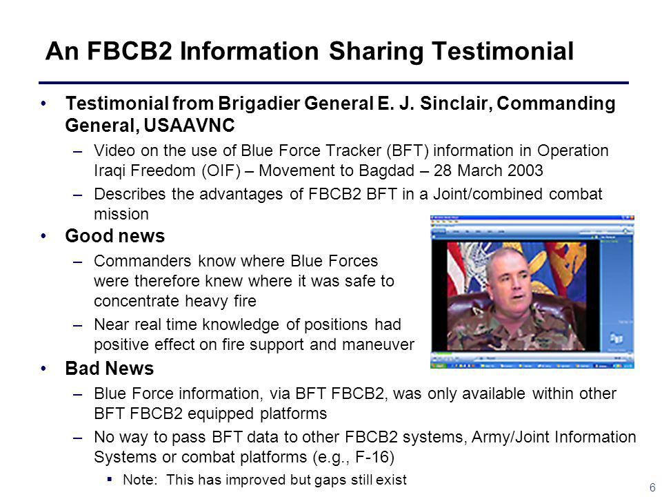 6 An FBCB2 Information Sharing Testimonial Testimonial from Brigadier General E.